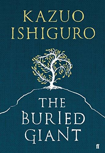 The Buried Giant Kazuo Ishiguro