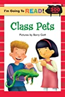 Class Pets (I'm Going to Read, Level 4)
