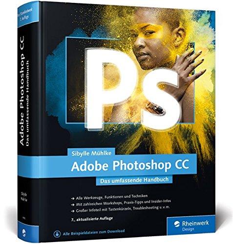 Download Adobe Photoshop CC: Das umfassende Handbuch 3836240068