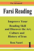 Farsi Reading: For Advanced Farsi Learners