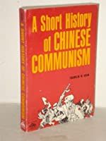 Short History of Chinese Communism