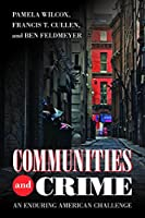 Communities and Crime: An Enduring American Challenge (Urban Life, Landscape, and Policy)
