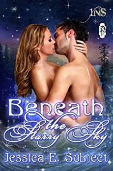 Beneath the Starry Sky (1Night Stand Book 70) by [Subject, Jessica E.]