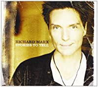 Stories to Tell by Richard Marx (2012-02-07)