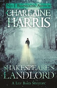 Shakespeare's Landlord: A Lily Bard Mystery by [Harris, Charlaine]
