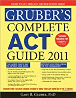 Gruber's Complete Act Guide 2011
