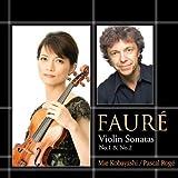 フォーレ:ヴァイオリン・ソナタ 第1番&第2番