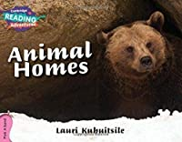 Animal Homes Pink A Band (Cambridge Reading Adventures)