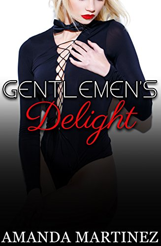 Gentlemen's Delight (English Edition)の詳細を見る