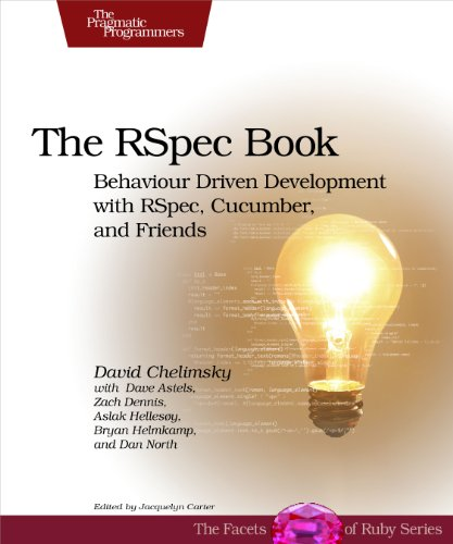 The RSpec Book: Behaviour Driven Development with RSpec, Cucumber, and Friends (Facets of Ruby)の詳細を見る