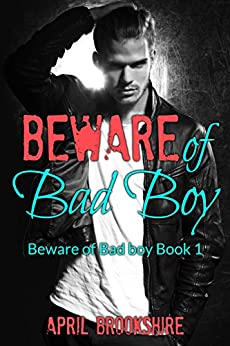Beware of Bad Boy by [Brookshire, April]