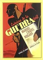 Crónicas de la Guerra Civil : agosto de 1936-septiembre de 1939