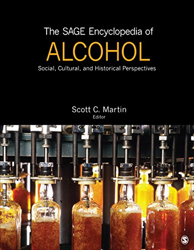 The SAGE Encyclopedia of Alcohol: Social, Cultural, and Historical Perspectives
