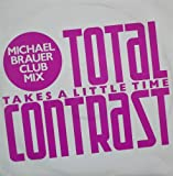 Takes A Little Time (Michael Brauer Club Mix) -...