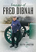 Images of Fred Dibnah