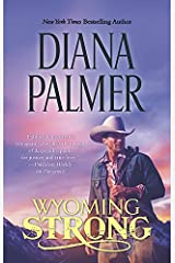 Wyoming Strong (Wyoming Men Book 4) Kindle Edition