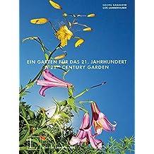 21st Century Garden