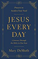 Jesus Every Day