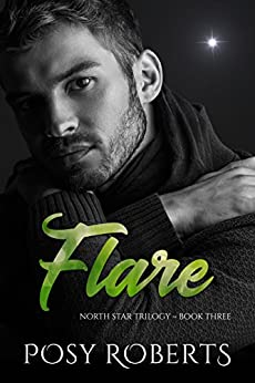 Flare (North Star Book 3) by [Roberts, Posy]