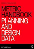 Cover of Metric Handbook: Planning and Design Data