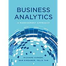 Business Analytics A Management Approach