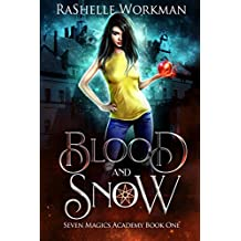 Blood and Snow (Seven Magics Academy Book 1)