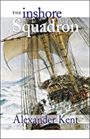 The Inshore Squadron (The Bolitho Novels)