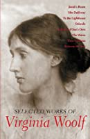 Selected Works of Virginia Woolf (Wordsworth Library Collection)