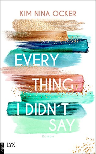 Everything I didn't say (German Edition)