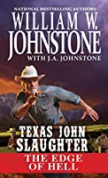 The Edge of Hell (Texas John Slaughter)