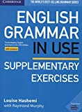 English Grammar in Use Supplementary Exercises Book with Answers: To Accompany English Grammar in Use Fifth Edition 画像