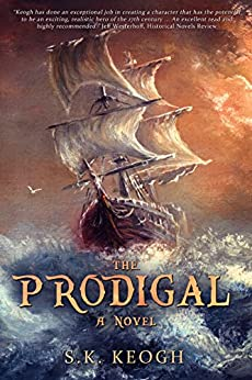 The Prodigal (The Jack Mallory Chronicles Book 1) by [Keogh, S. K.]