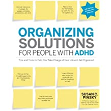 Organizing Solutions for People with ADHD, 2nd Edition-Revised and Updated
