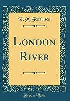 London River (Classic Reprint)