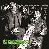 Batmomaniacs [Analog]