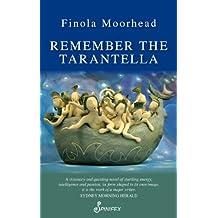 Remember the Tarantella (Spinifex Feminist Classics series)