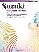 Suzuki Ensembles for Viola: Duet Parts for Suzuki Viola and Violin (Suzuki Viola School)