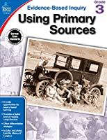 Using Primary Sources, Grade 3 (Evidence-Based Inquiry)