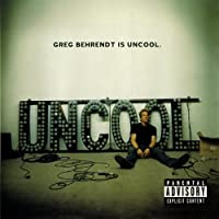 Greg Behrendt Is Uncool (Mcup)