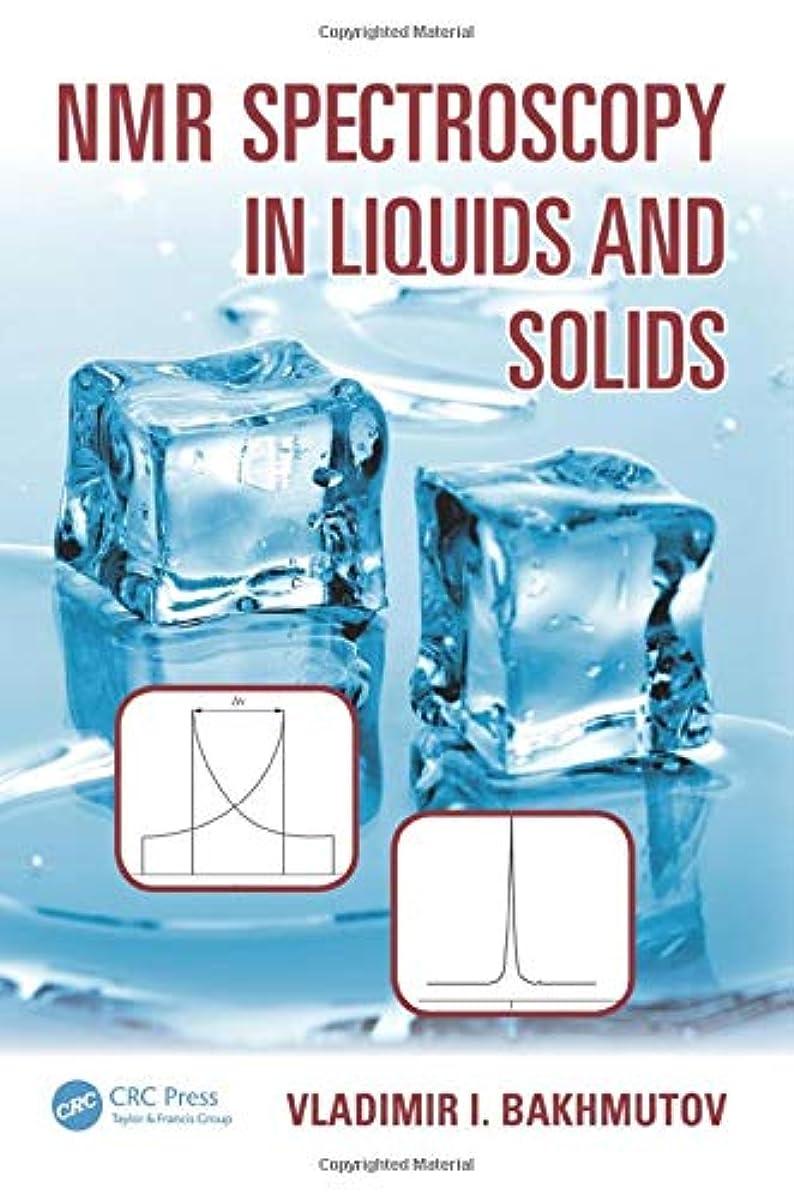 勇者施設まっすぐにするNmr Spectroscopy in Liquids and Solids