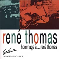 Hommage a Rene Thomas