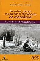 Proverbes, dictons, comparaisons stéréotypées de Macédoine