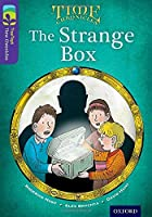 Oxford Reading Tree Treetops Time Chronicles: Level 11: The Strange Box (Treetops. Time Chronicles)