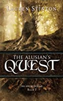 The Alusian's Quest (The House of Elah)