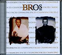 Changing Faces by Bros (2013-05-03)