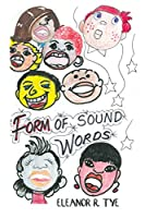 Form of Sound Words