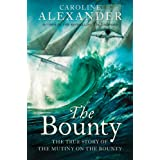 "The Bounty: The True Story of the Mutiny on the Bounty (text only): The True Story of the Mutiny on the ""Bounty"""
