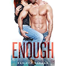 Enough (Iron Orchids Book 1)