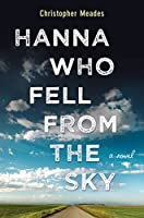 Hanna Who Fell from the Sky (Thorndike Press Large Print Core Series)