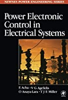 Power Electronic Control in Electrical Systems【洋書】 [並行輸入品]